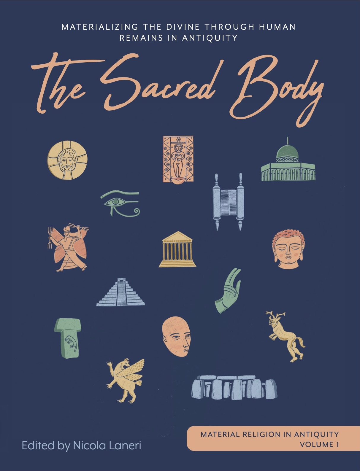 "Material Religion in Antiquity 1: ""The Sacred Body"""
